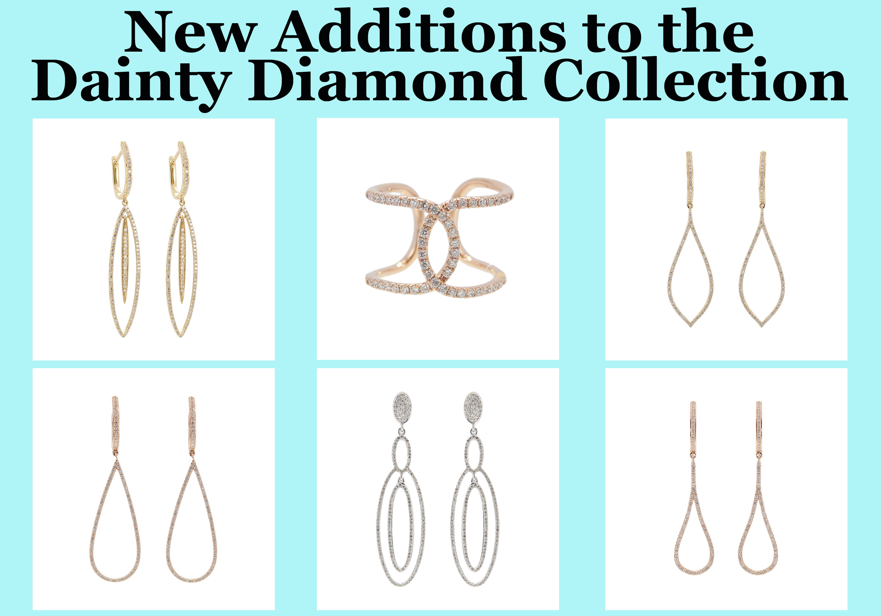 Assortment of new additions to the Dainty Diamond Collection